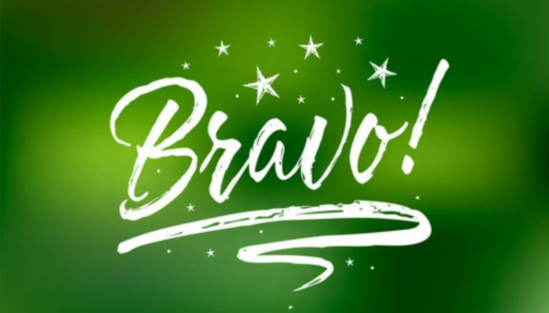 "A green colored graphic that says ""Bravo!"""